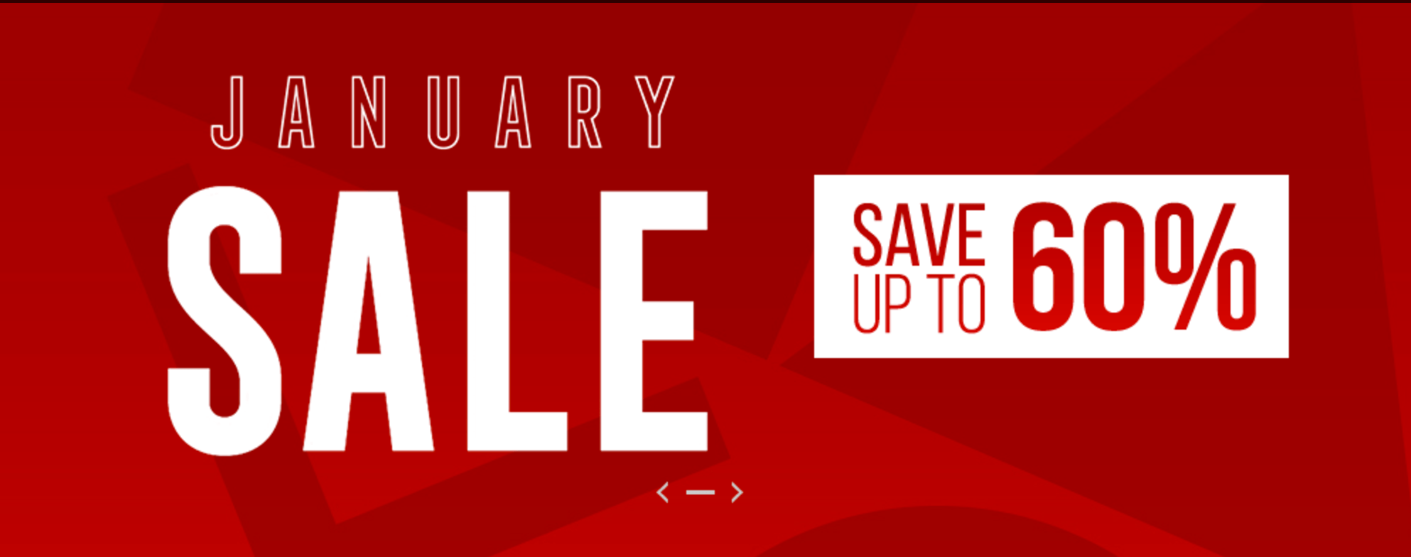 Just 'Crazy' January Sales